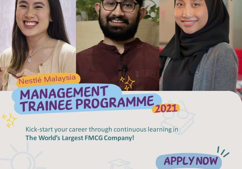 The Nestlé Management Trainee Programme 2021 for young Malaysians